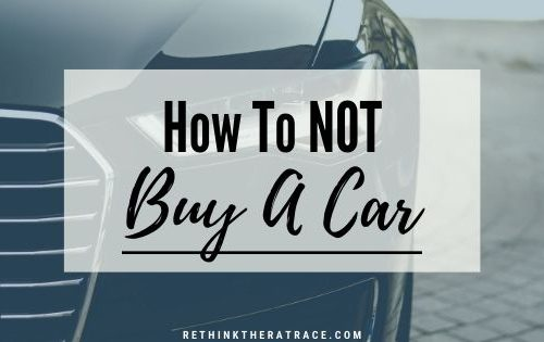 how to not buy a car