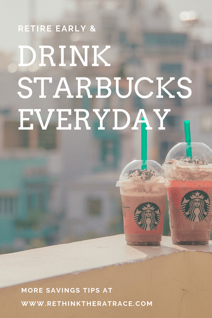 How to Drink Starbucks Everyday & Still Retire Early