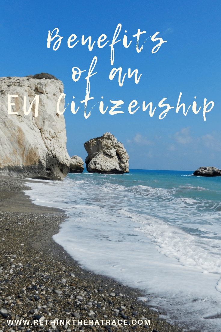 Benefits of an EU Citizenship