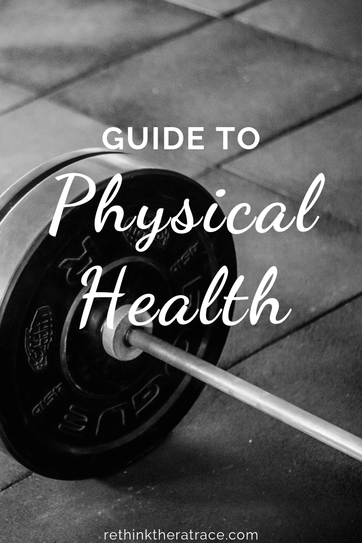 Guide to Physical Health