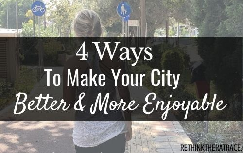 4 ways to make your city better