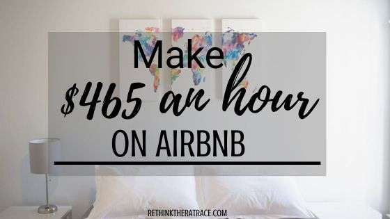 how to make $465 an hour on airbnb
