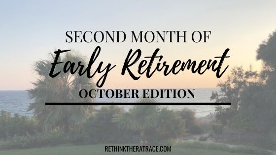 Early Retirement October